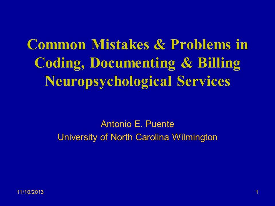 Antonio E. Puente University of North Carolina Wilmington