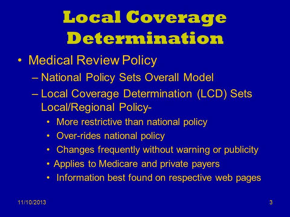 Local Coverage Determination