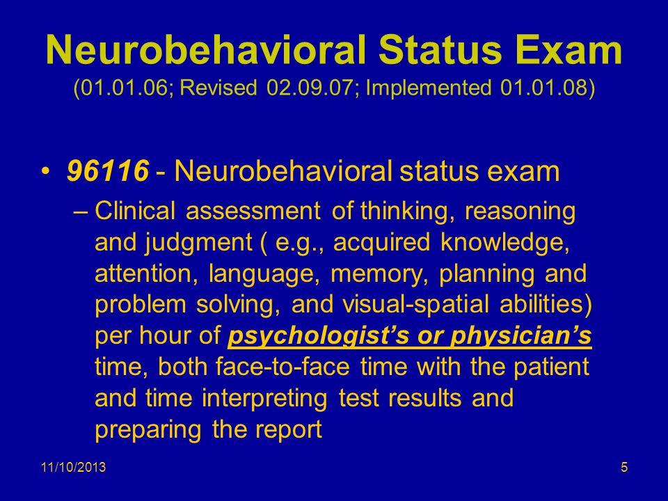 Neurobehavioral Status Exam (01. 01. 06; Revised 02. 09