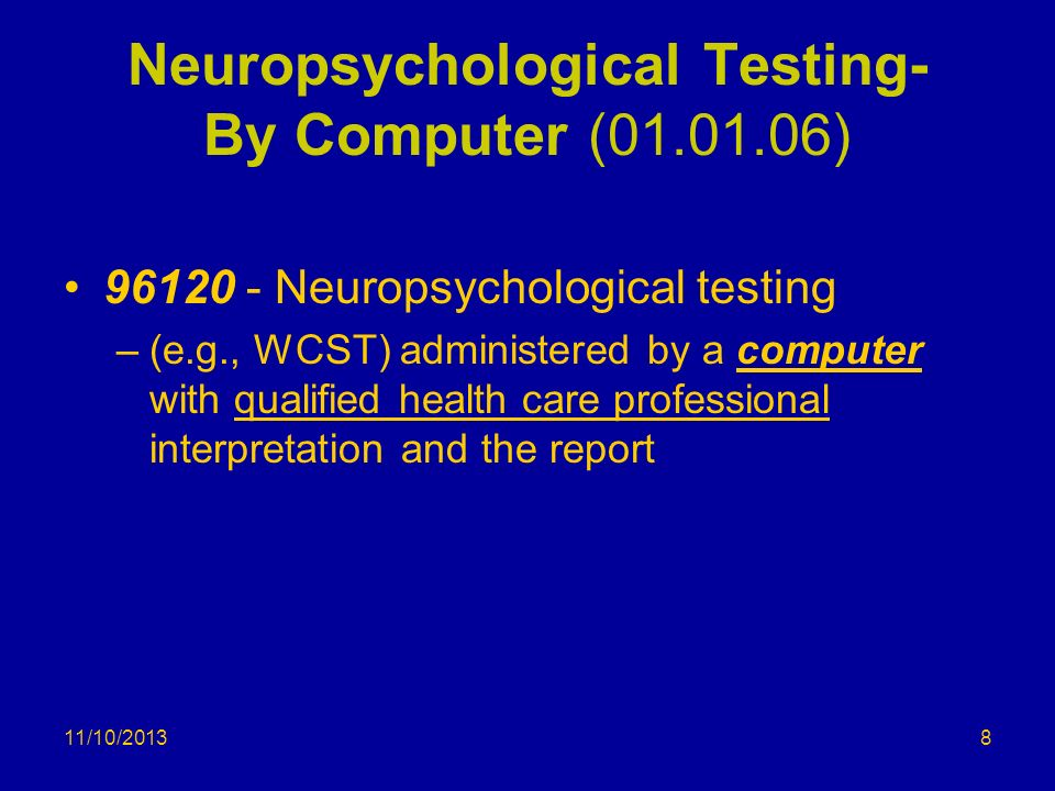 Neuropsychological Testing- By Computer (01.01.06)