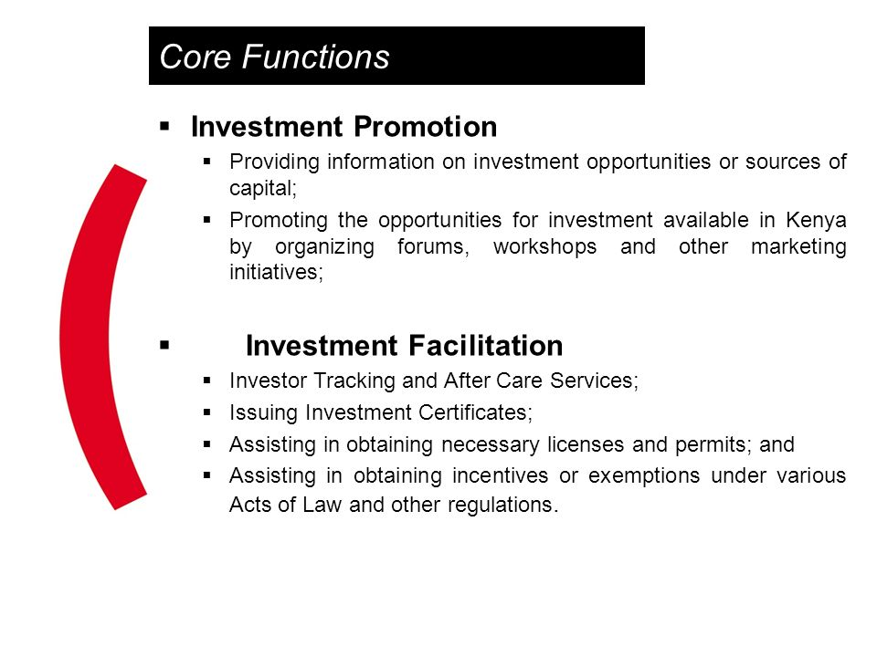 Core Functions Investment Promotion Investment Facilitation