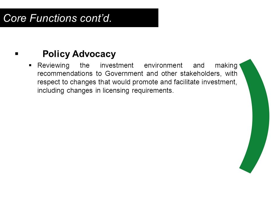 Core Functions cont'd. Policy Advocacy