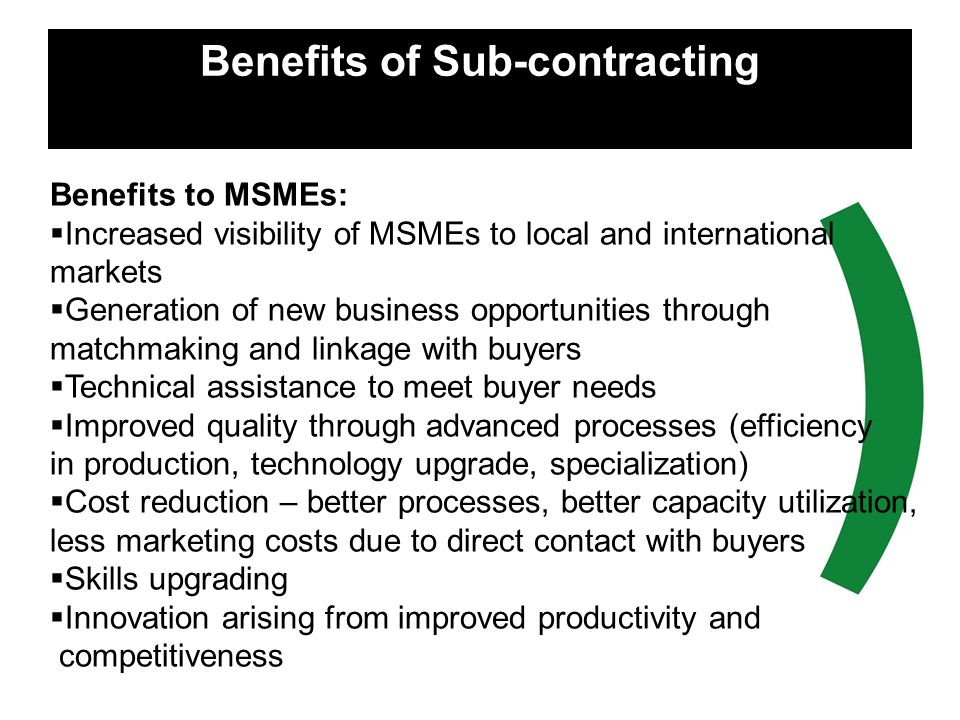 Benefits of Sub-contracting