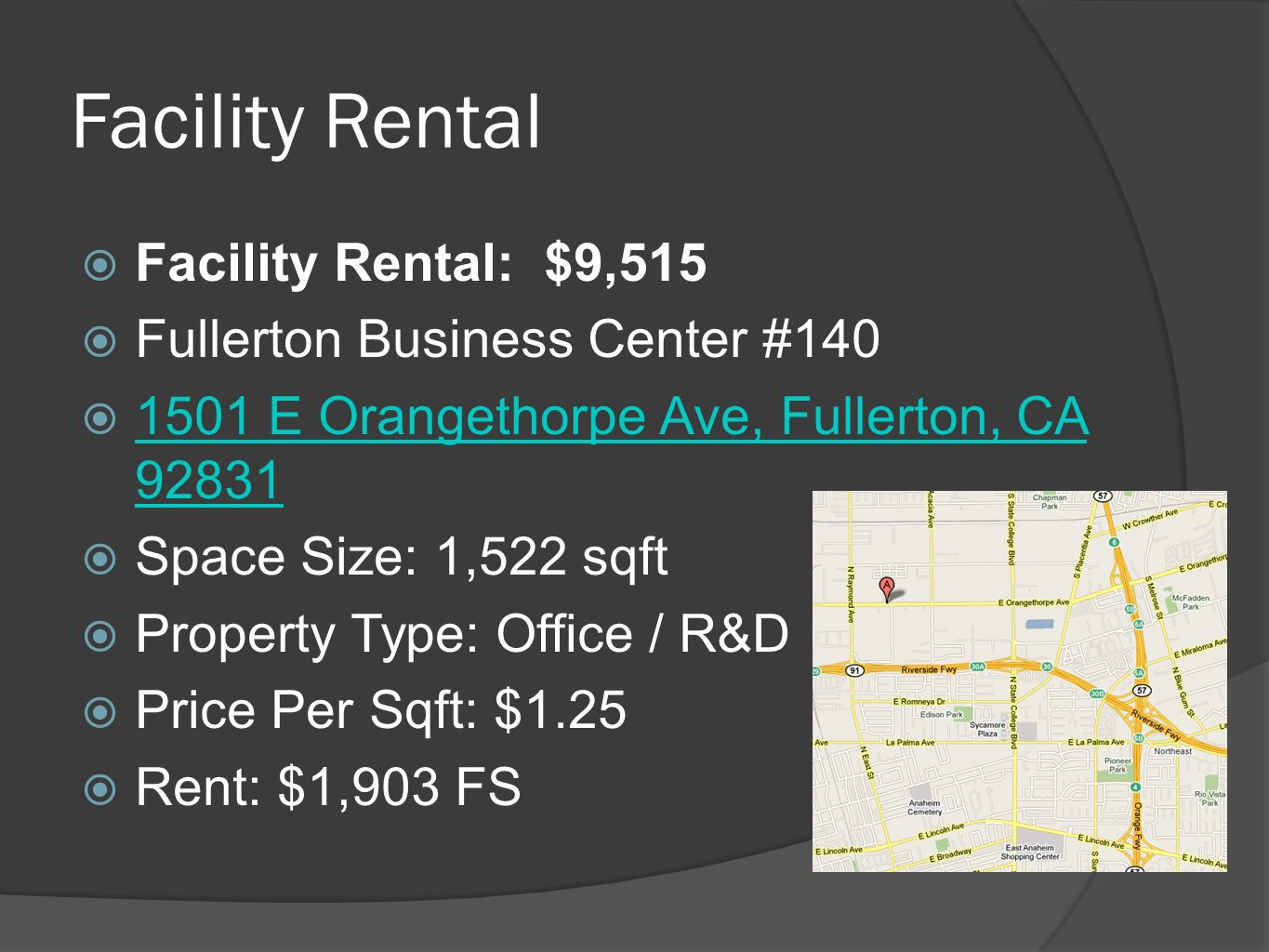 Facility Rental Facility Rental: $9,515 Fullerton Business Center #140
