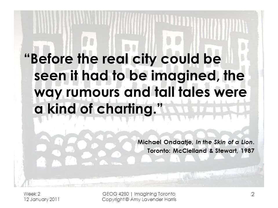 Before the real city could be seen it had to be imagined, the way rumours and tall tales were a kind of charting.