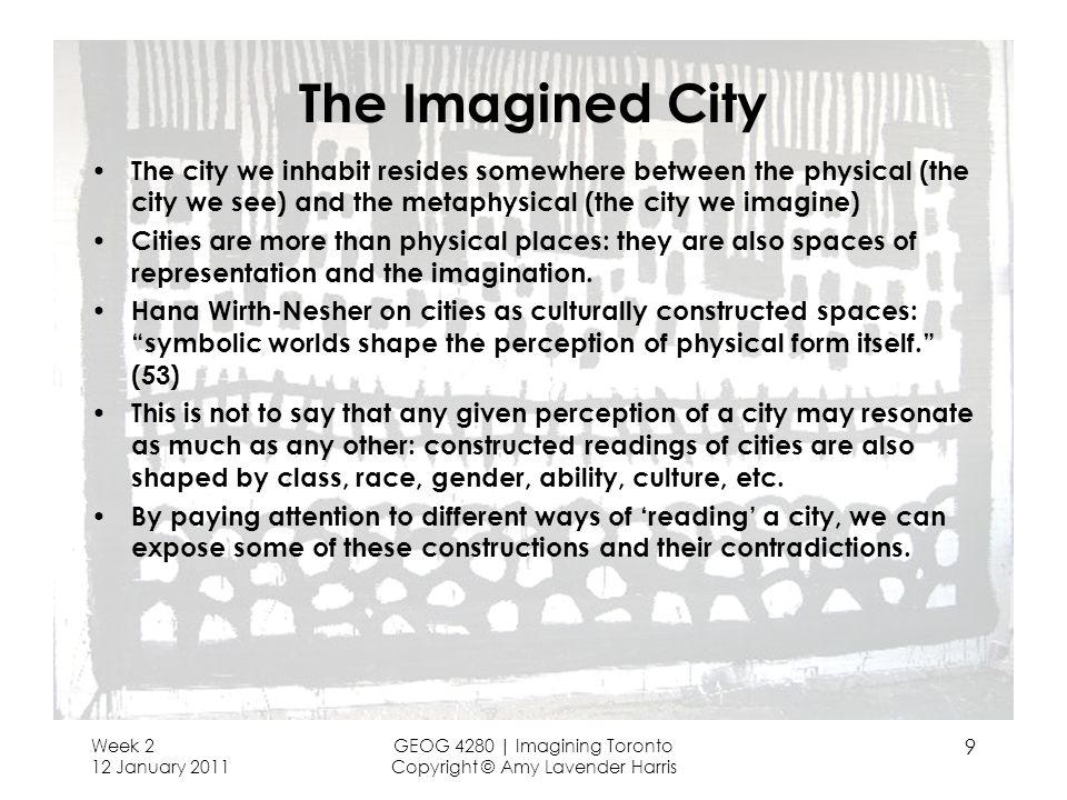The Imagined City The city we inhabit resides somewhere between the physical (the city we see) and the metaphysical (the city we imagine)