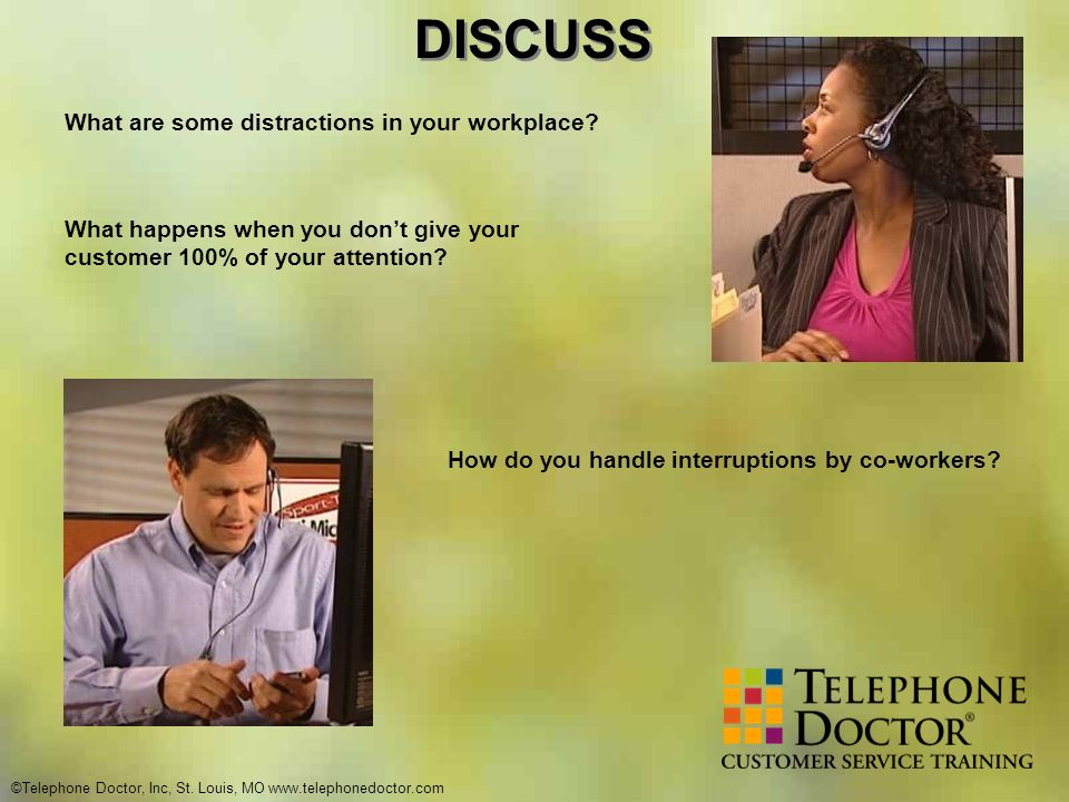 DISCUSS What are some distractions in your workplace