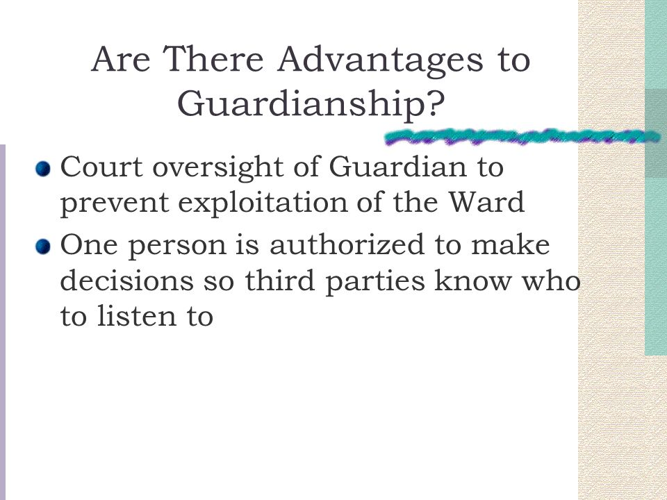 Are There Advantages to Guardianship