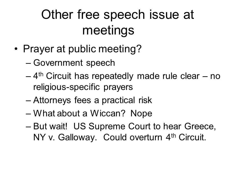 Other free speech issue at meetings