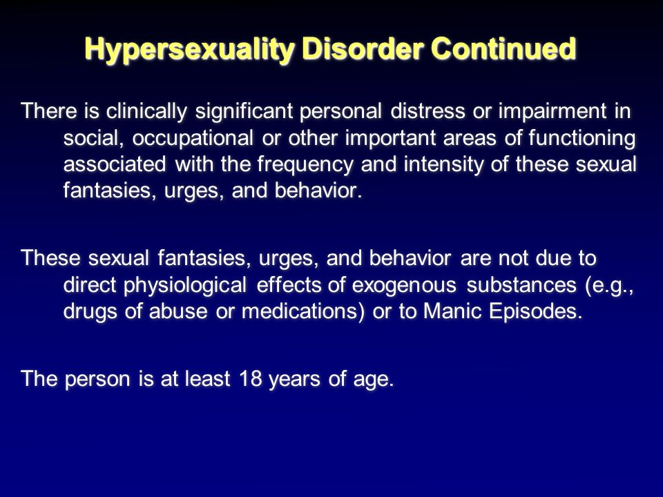 Hypersexuality Disorder Continued
