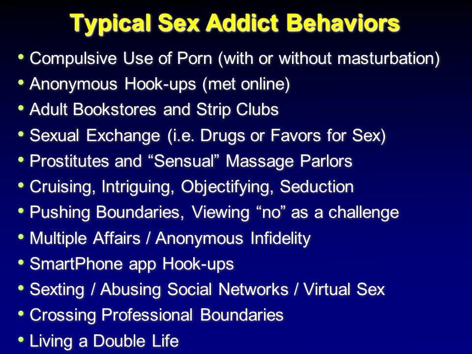 Typical Sex Addict Behaviors