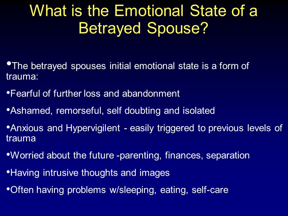 What is the Emotional State of a Betrayed Spouse