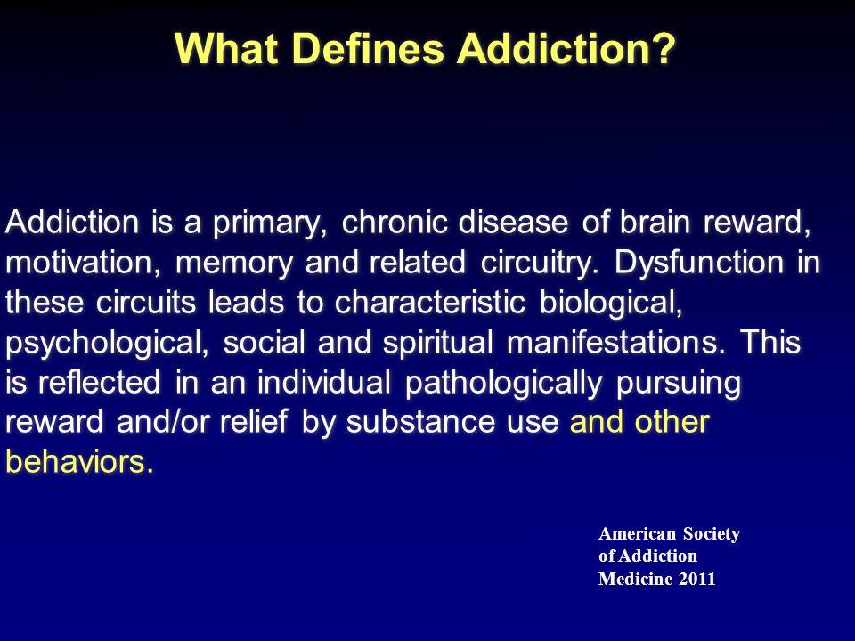 What Defines Addiction