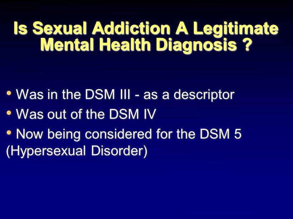 Is Sexual Addiction A Legitimate Mental Health Diagnosis