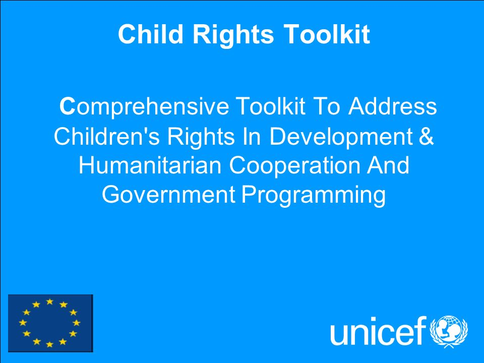 Child Rights Toolkit Comprehensive Toolkit To Address Children s Rights In Development & Humanitarian Cooperation And Government Programming