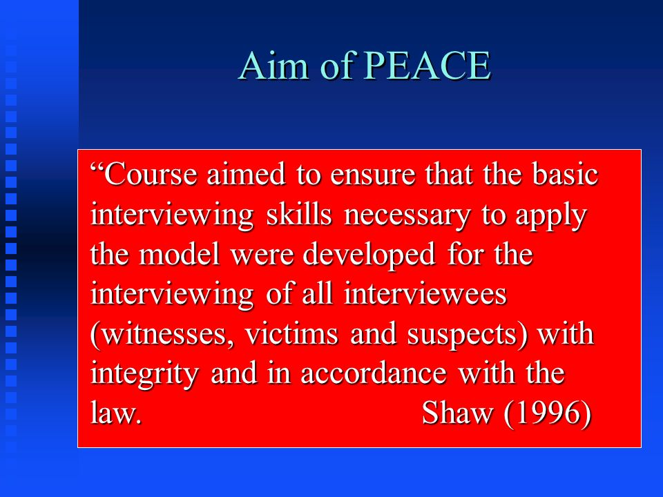 Aim of PEACE