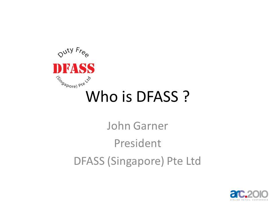 John Garner President DFASS (Singapore) Pte Ltd