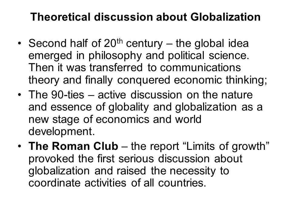 Theoretical discussion about Globalization
