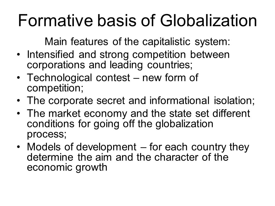 Formative basis of Globalization