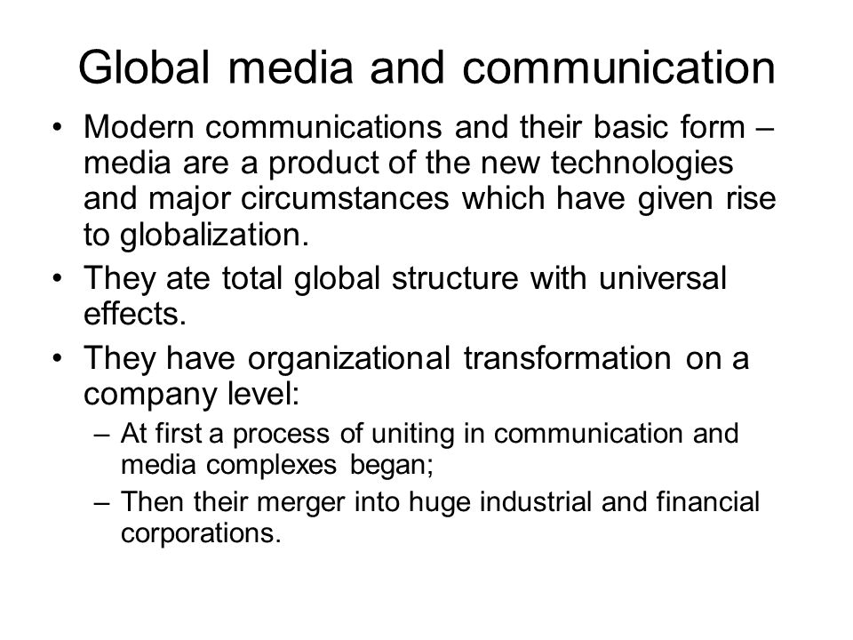 Global media and communication