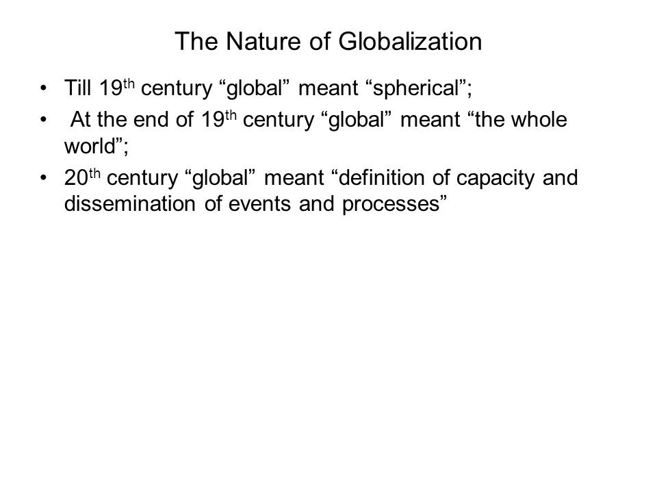 The Nature of Globalization