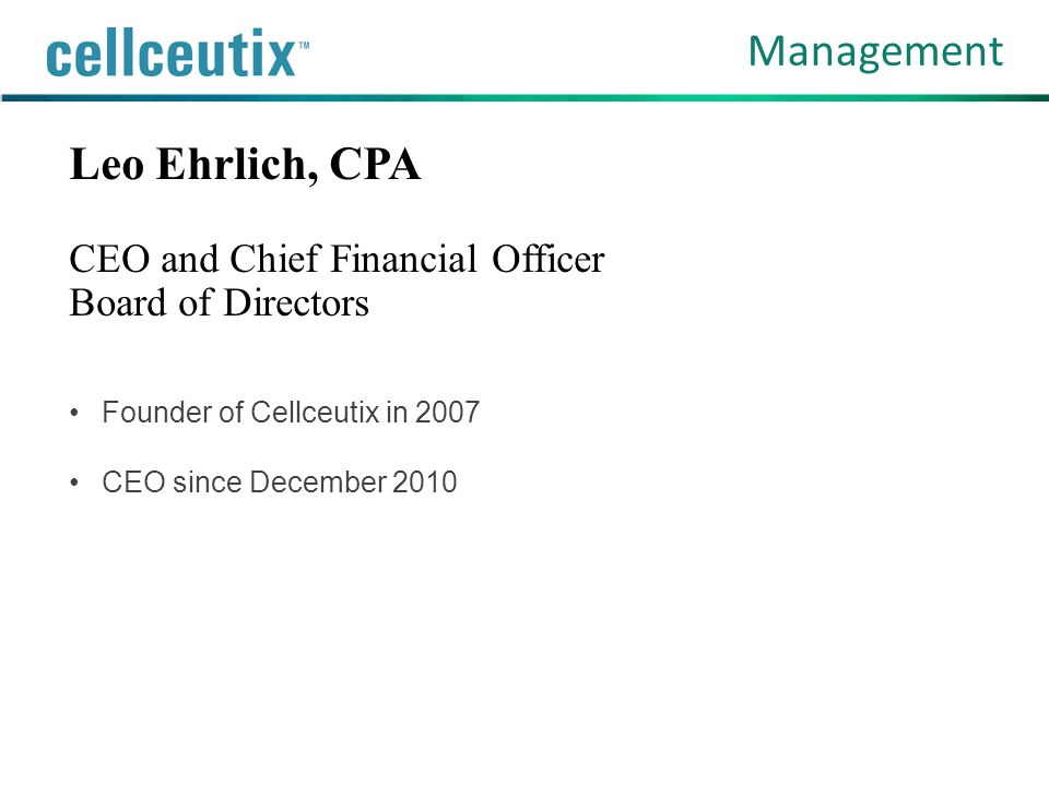 Leo Ehrlich, CPA CEO and Chief Financial Officer Board of Directors