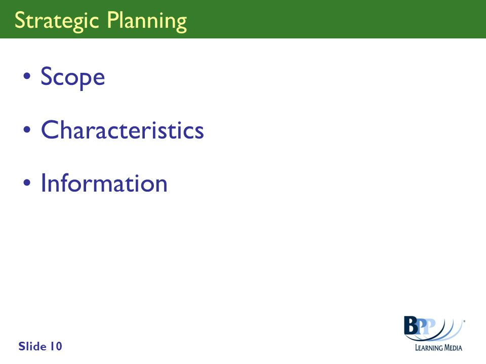 Strategic Planning Scope Characteristics Information