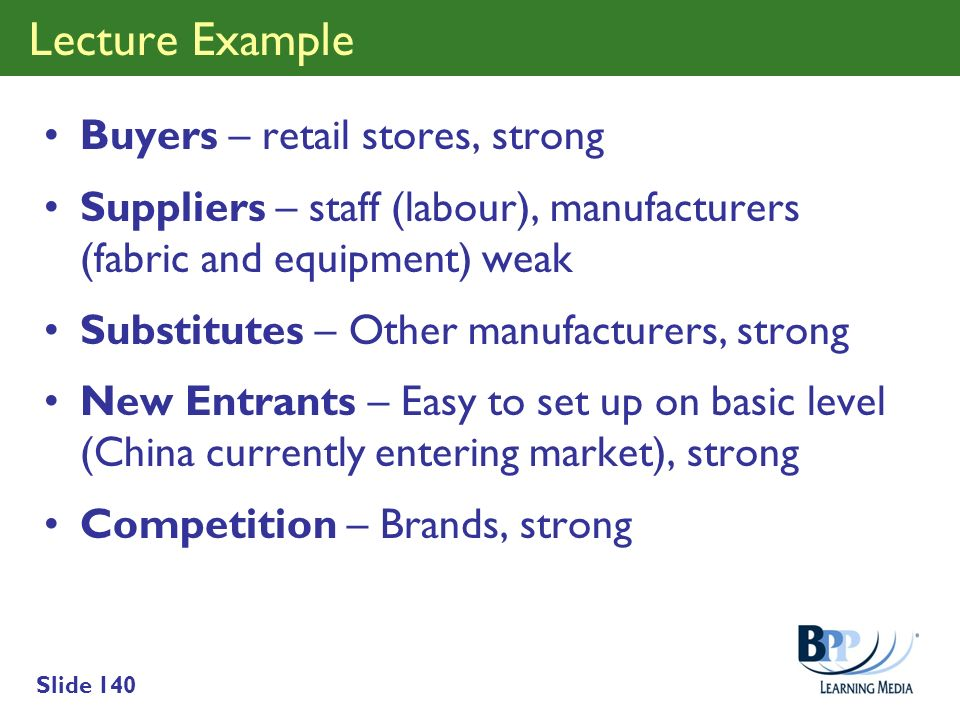 Lecture Example Buyers – retail stores, strong