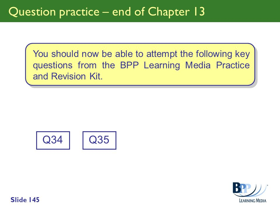 Question practice – end of Chapter 13