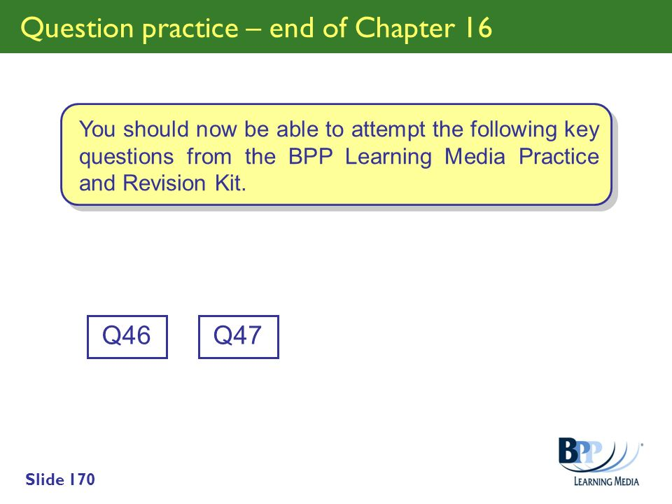 Question practice – end of Chapter 16