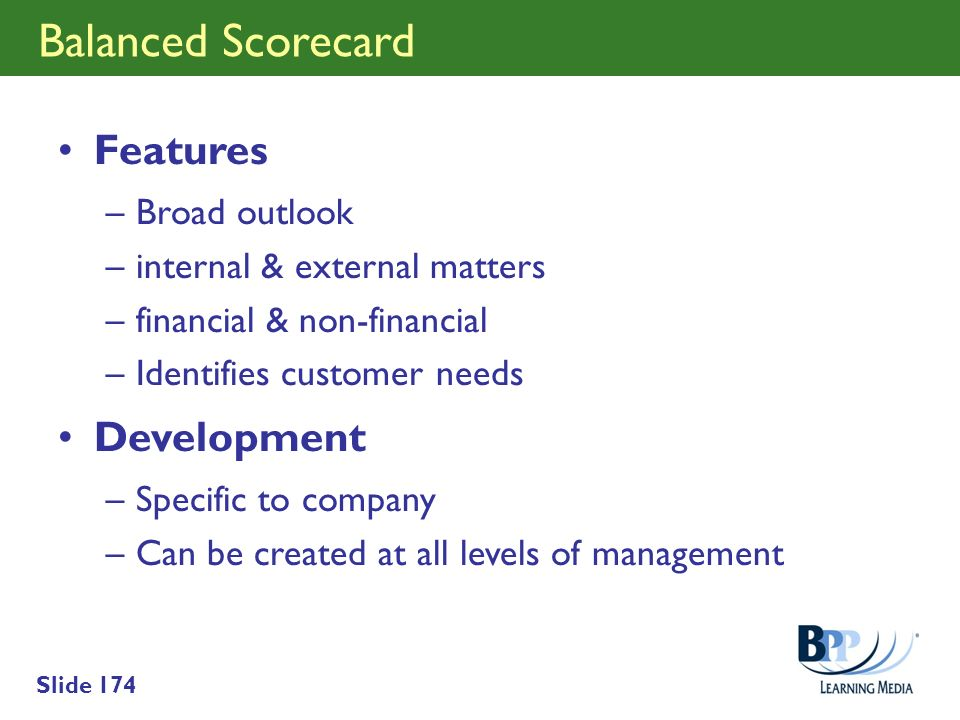 Balanced Scorecard Features Development Broad outlook