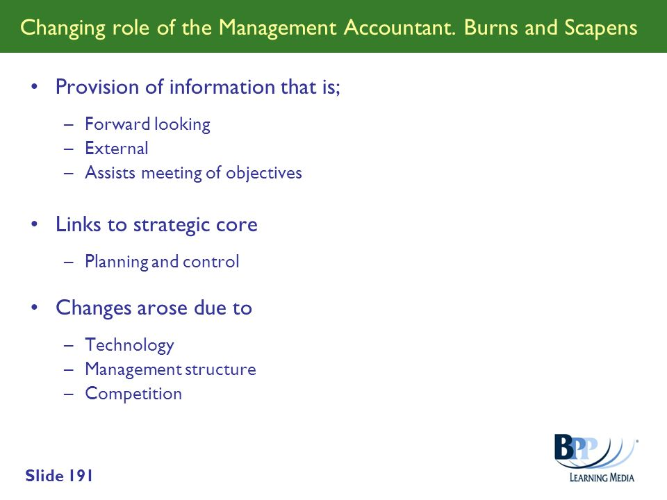 Changing role of the Management Accountant. Burns and Scapens