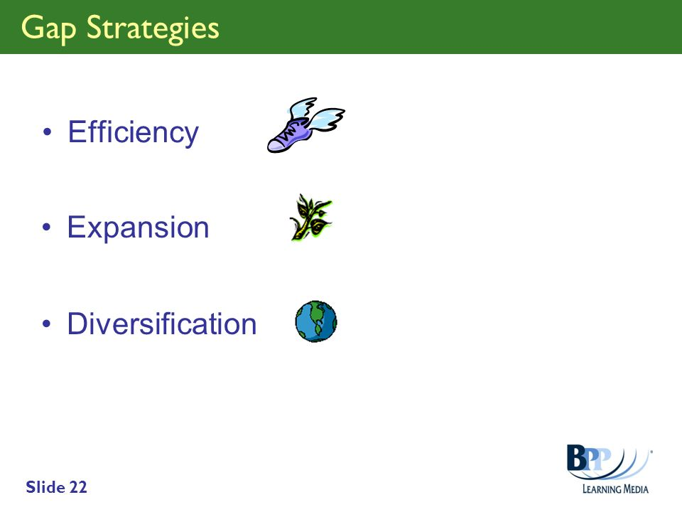 Gap Strategies Efficiency Expansion Diversification