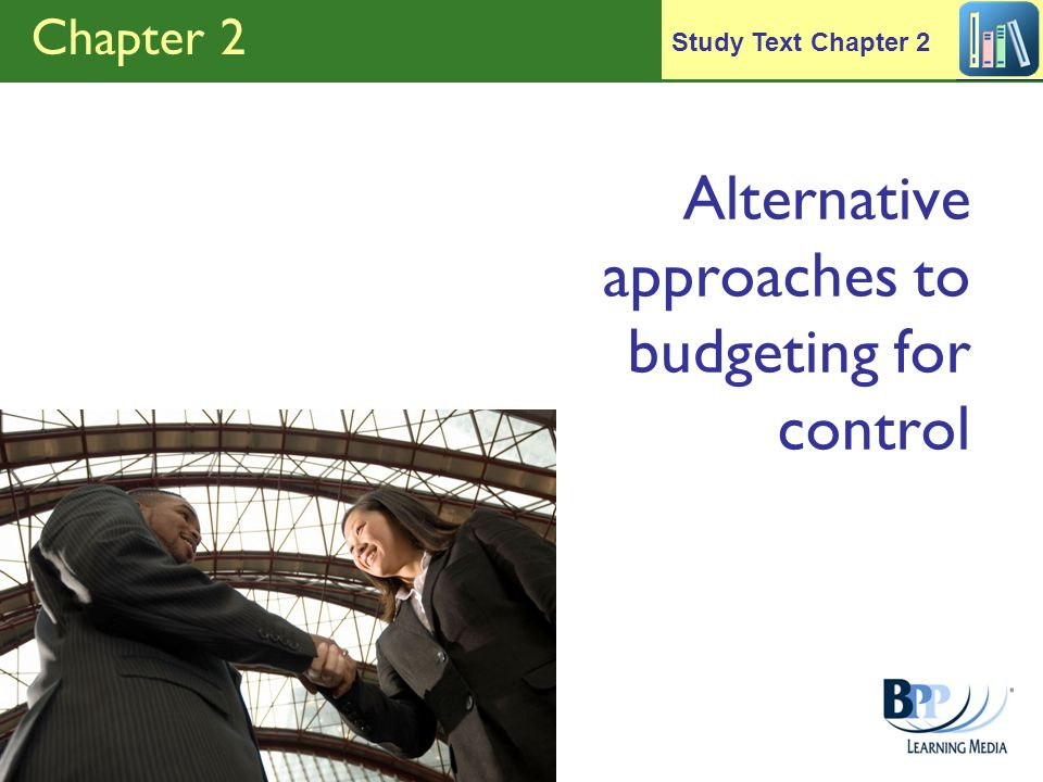 Alternative approaches to budgeting for control