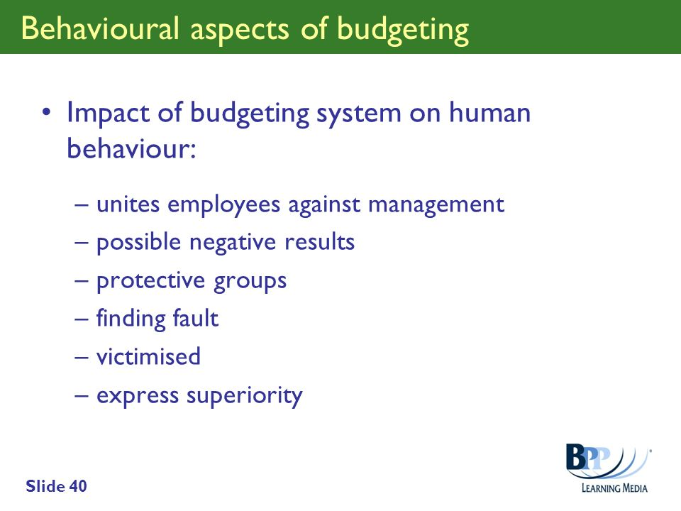 Behavioural aspects of budgeting