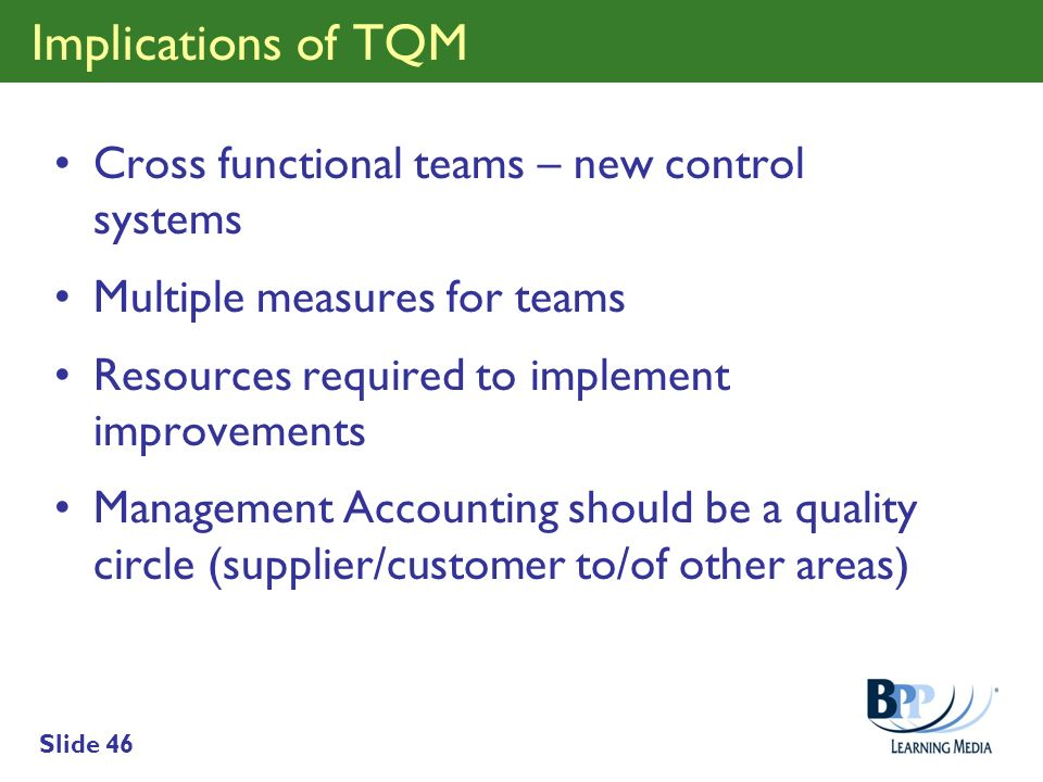 Implications of TQM Cross functional teams – new control systems