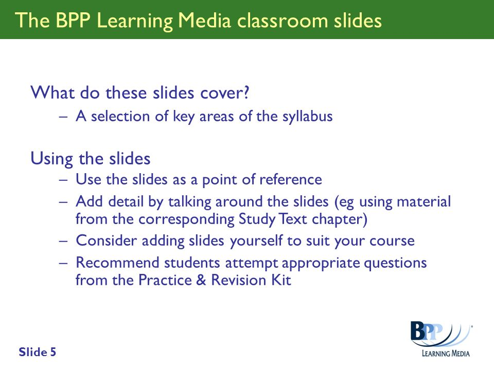 The BPP Learning Media classroom slides