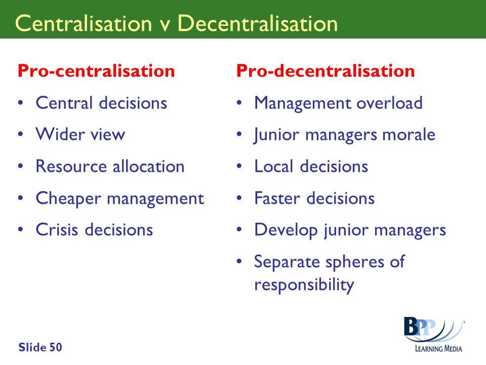 Centralisation v Decentralisation