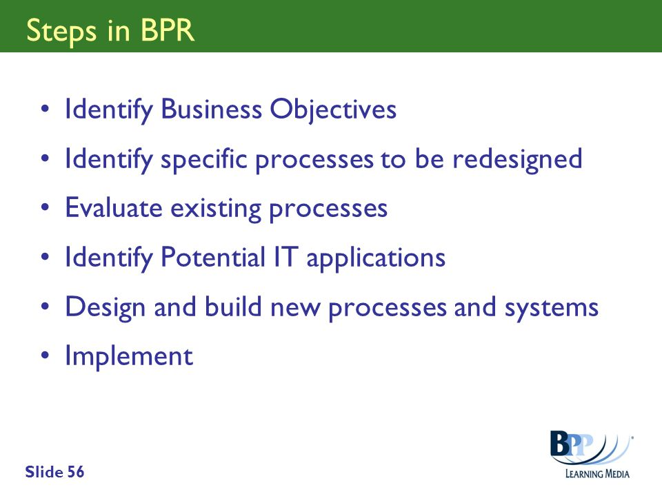 Steps in BPR Identify Business Objectives