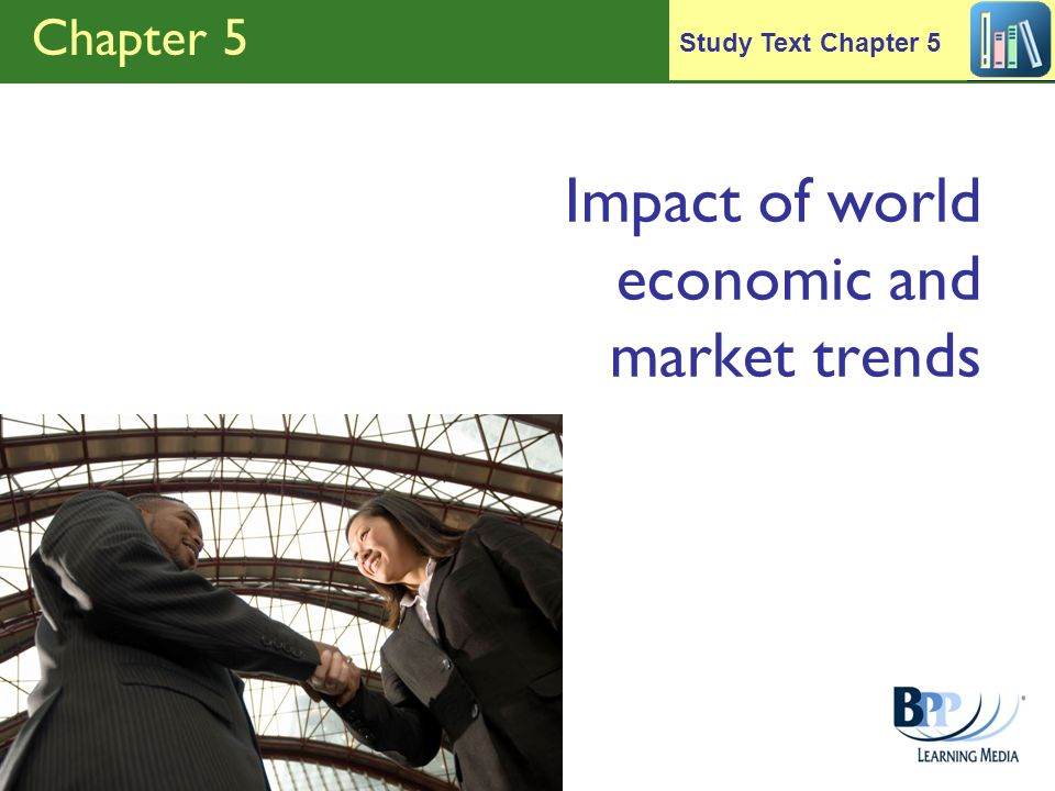 Impact of world economic and market trends