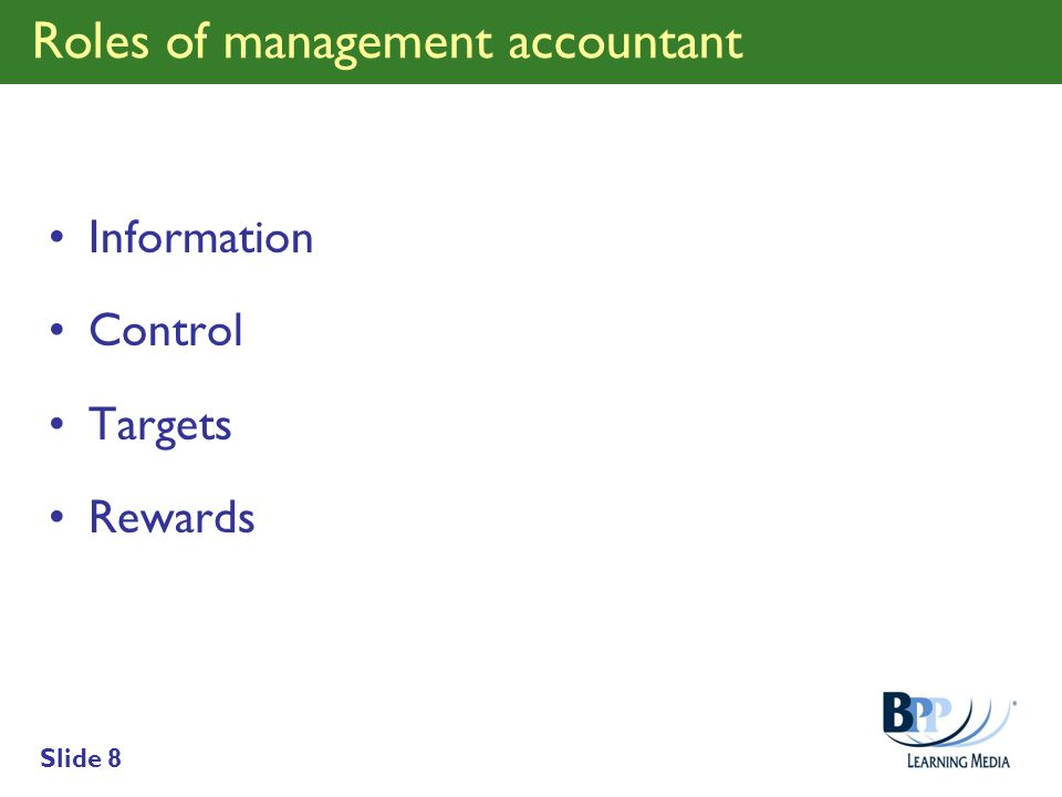 Roles of management accountant