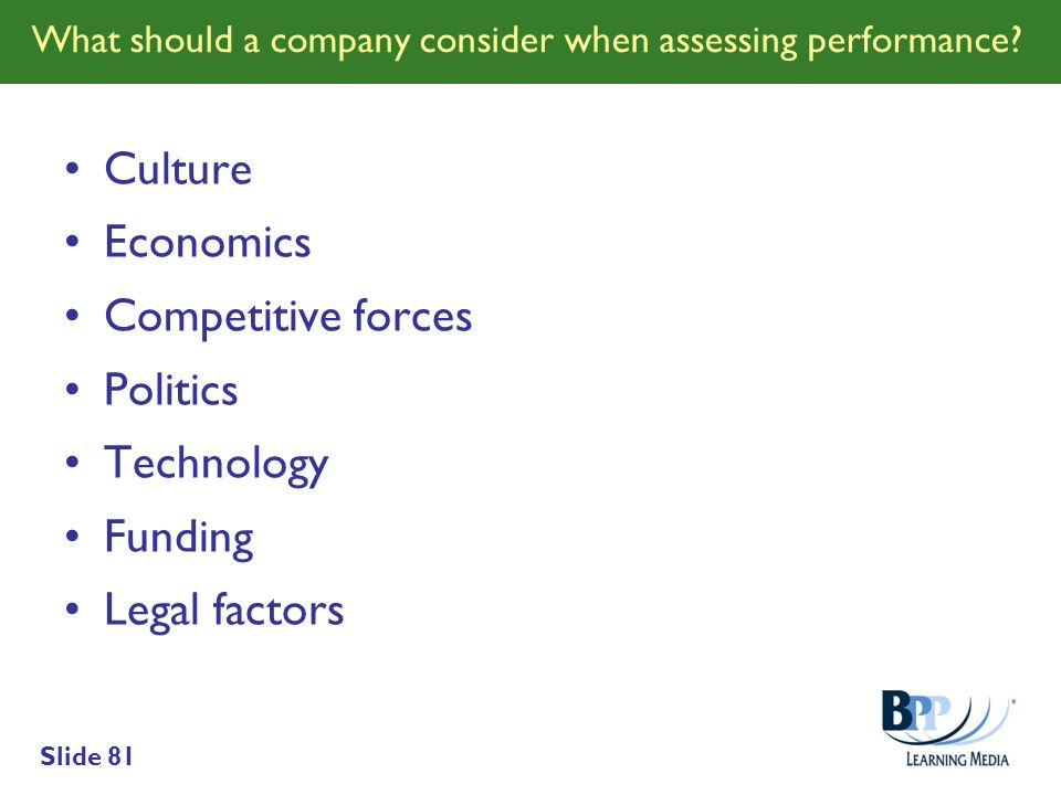 What should a company consider when assessing performance