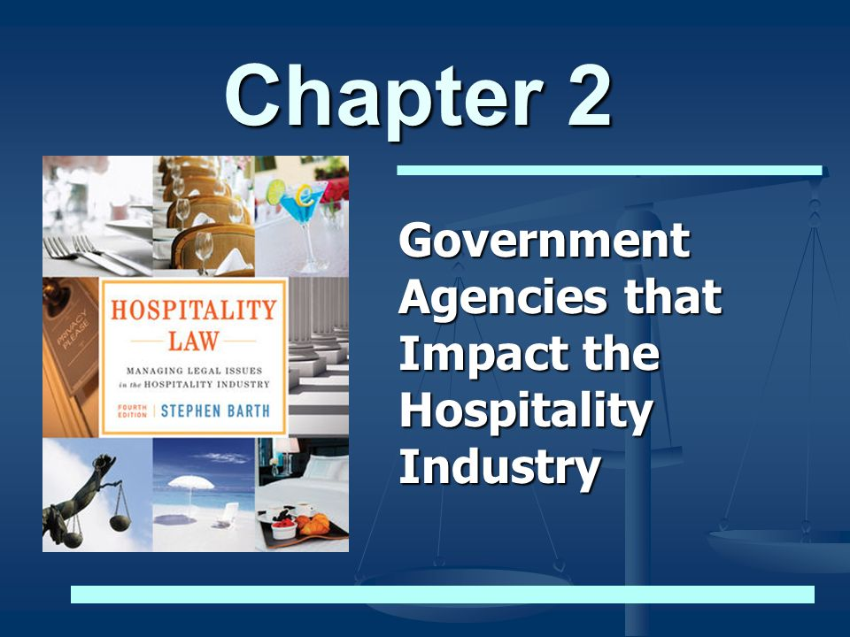 Government Agencies that Impact the Hospitality Industry