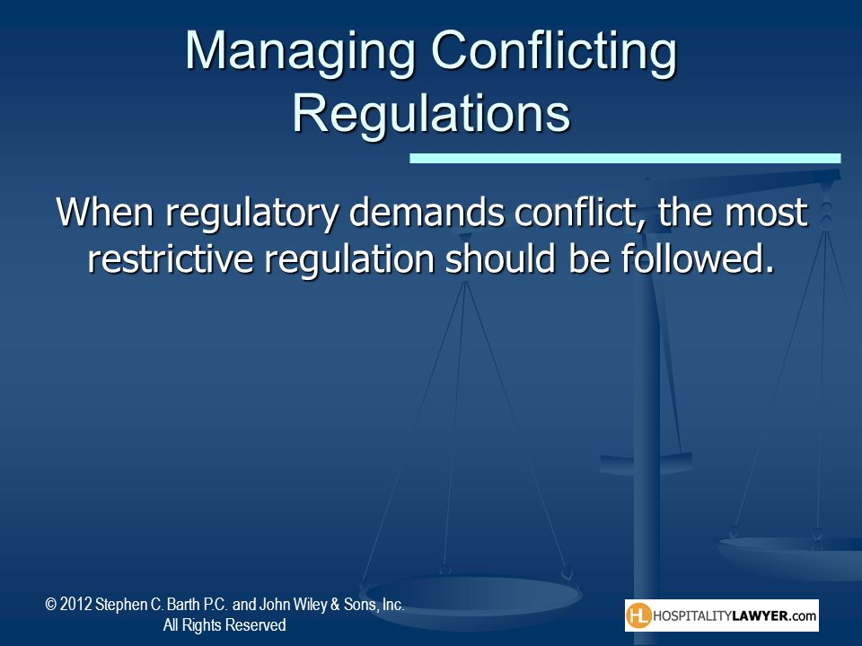 Managing Conflicting Regulations