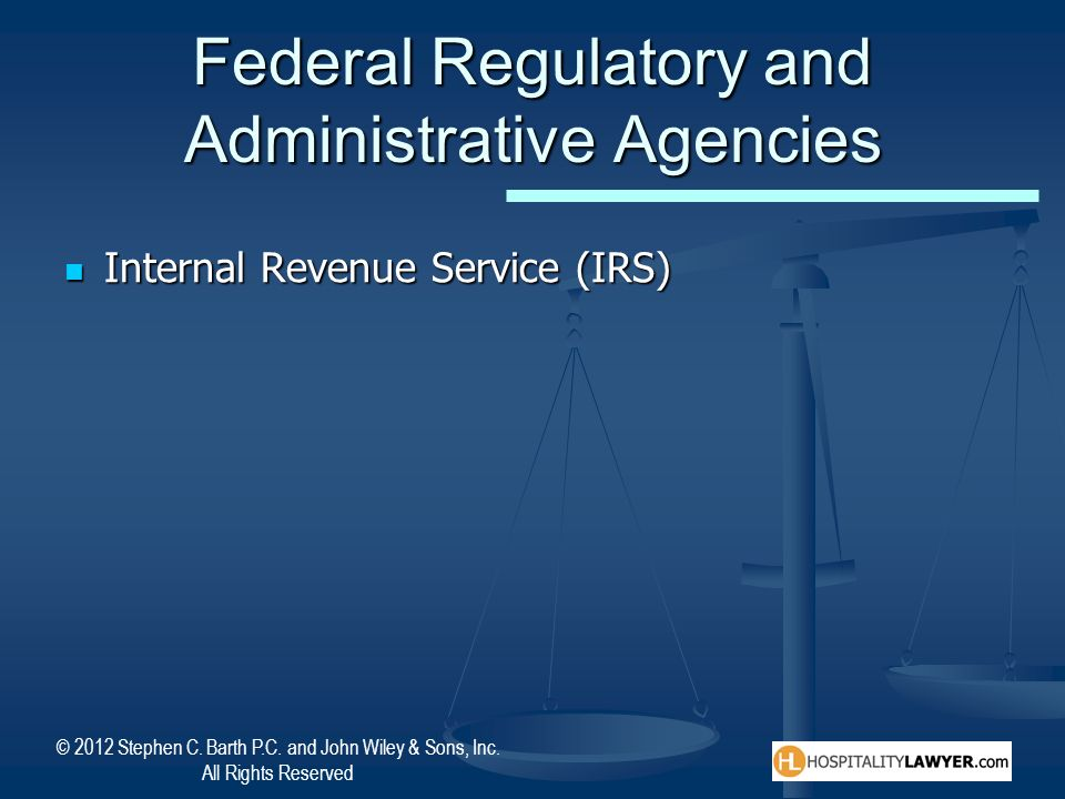 Federal Regulatory and Administrative Agencies