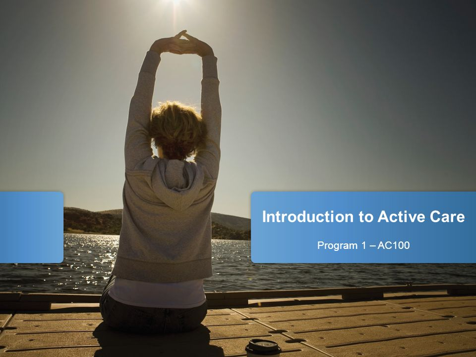 Introduction to Active Care