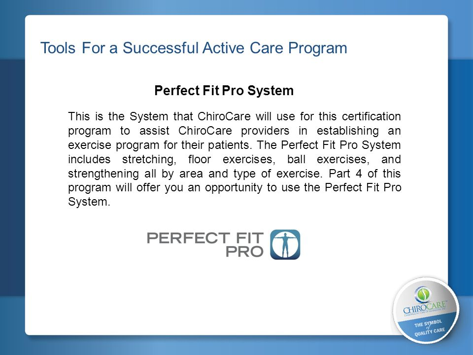 2 Tools For a Successful Active Care Program Perfect Fit Pro System