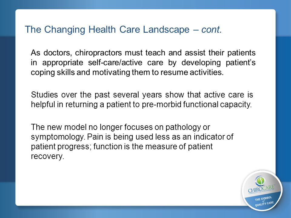 The Changing Health Care Landscape – cont.