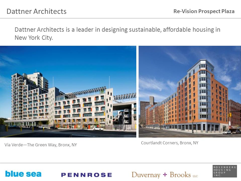 Dattner Architects Dattner Architects is a leader in designing sustainable, affordable housing in New York City.