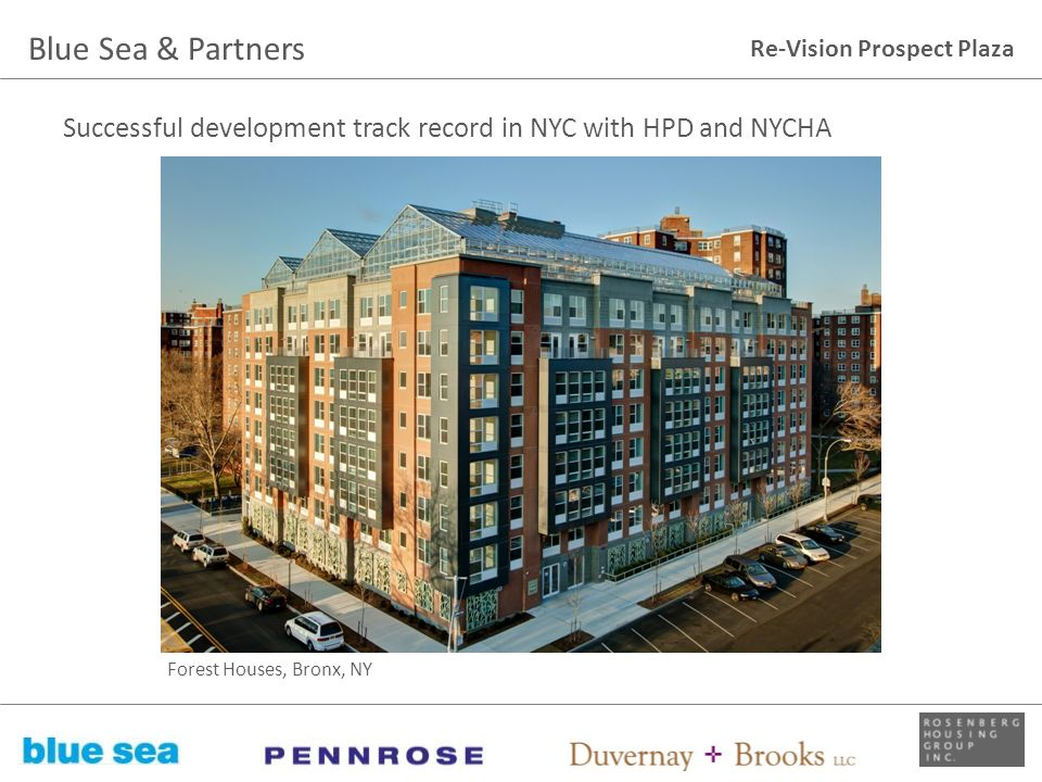 Blue Sea & Partners Successful development track record in NYC with HPD and NYCHA.